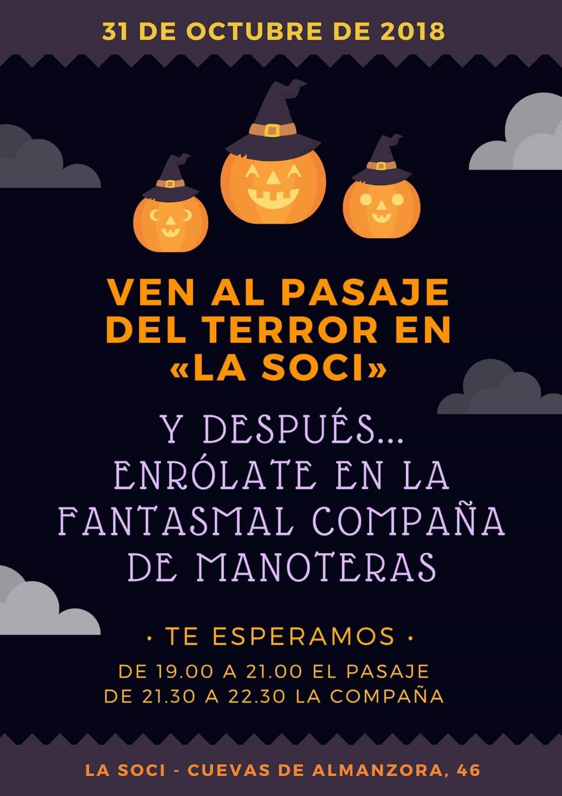 Pasaje del Terror y Fantasmal Compaña de Manoteras