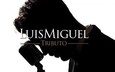 Tributo a Luis Miguel
